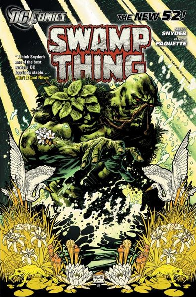 Swamp Thing Vol. 1: Raise Them Bones (The New 52) saga of the swamp thing book four