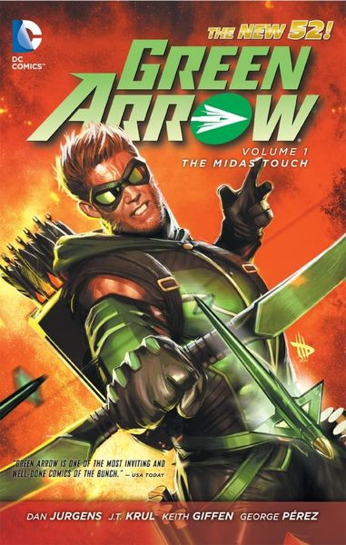 Green Arrow Vol. 1: The Midas Touch (The New 52) keith giffen threshold vol 1 the hunted the new 52
