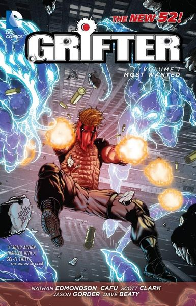 Grifter Vol. 1: Most Wanted (The New 52)  keith giffen threshold vol 1 the hunted the new 52