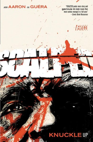 Scalped Vol. 9: Knuckle Up jason aaron scalped vol 6 the gnawing