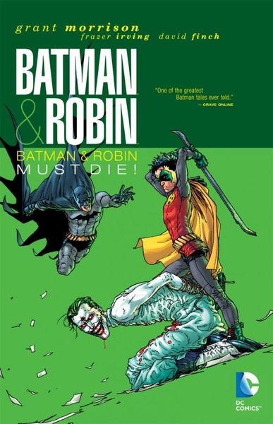 Batman & Robin Vol. 3: Batman & Robin Must Die batman the golden age vol 4