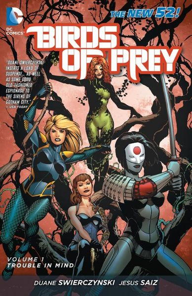 Birds of Prey Vol. 1: Trouble in Mind (The New 52) the knights of pendragon vol 1