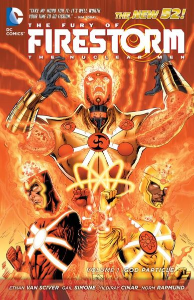 The Fury of Firestorm: The Nuclear Men Vol. 1: God Particle (The New 52) crusade vol 3 the master of machines