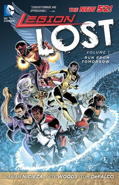 Legion Lost Vol. 1: Run From Tomorrow (The New 52) lament of the lost moors vol 1 siobhan
