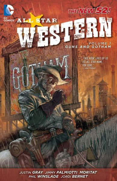 All Star Western Vol. 1: Guns and Gotham (The New 52) all new inhumans vol 2 skyspears