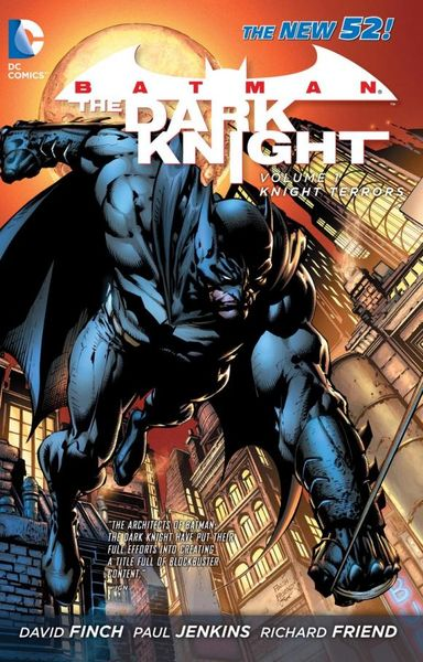 Batman: The Dark Knight: Volume 1: Knight Terrors seeing things as they are