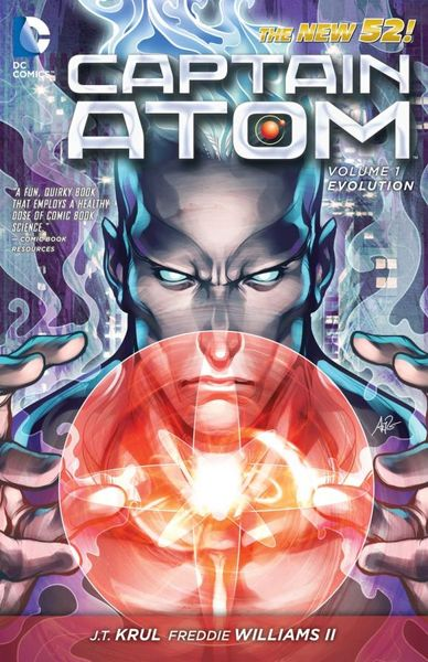 Captain Atom Vol. 1: Evolution (The New 52) captain