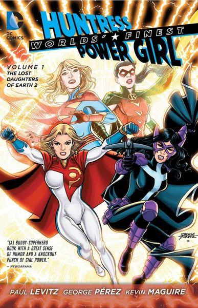 Worlds' Finest: Volume 1: The Lost Daughters of Earth 2 alan moore kevin o neill the league of extraordinary gentlemen volume 2