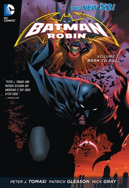 Batman and Robin Volume 1: Born to Kill batman volume 1 the court of owls