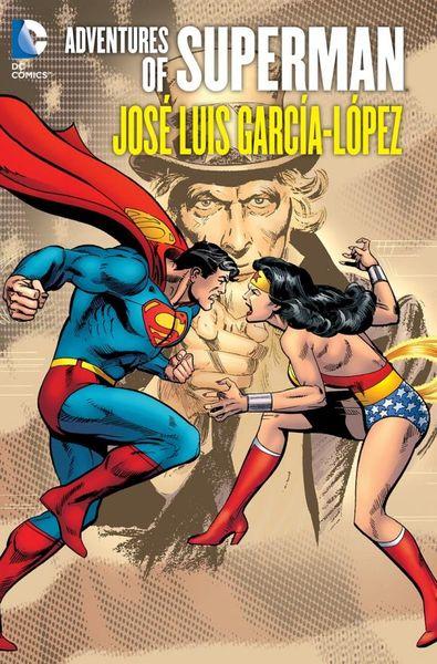 Adventures of Superman: Jose Luis Garcia-Lopez leopoldo luis garcia adios habana spanish edition