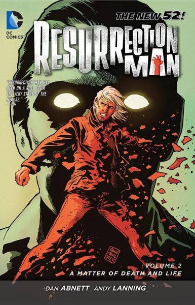 Resurrection Man Vol. 2: A Matter of Death and Life (The New 52) earth 2 society vol 4 life after death