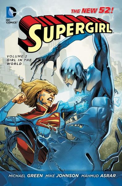 Supergirl Vol. 2: Girl in the World (The New 52) the girl in blue