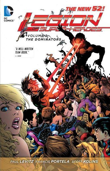 Legion of Super-Heroes Vol. 2: The Dominators (The New 52) sholly fisch super friends vol 3 head of the class