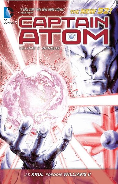 Captain Atom Vol. 2: Genesis (The New 52) captain