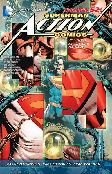 Superman - Action Comics Vol. 3: At The End of Days (The New 52) grant morrison superman action comics vol 3 at the end of days the new 52