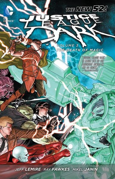 Justice League Dark Vol. 3: The Death of Magic (The New 52) death s head vol 2
