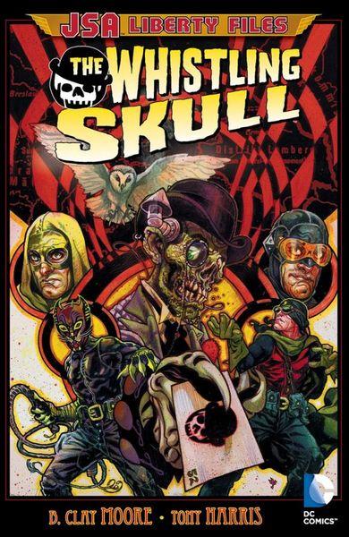 JSA Liberty Files: The Whistling Skull the fidelity files