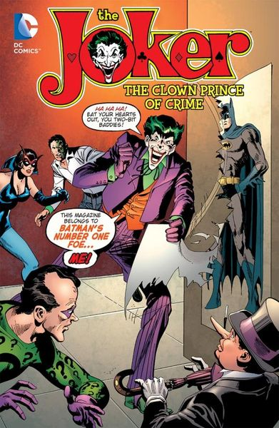 The Joker: The Clown Prince of Crime the joker the clown prince of crime