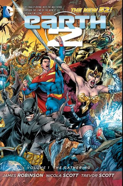 Earth 2 Vol. 1: The Gathering (The New 52) earth 2 vol 3 battle cry the new 52