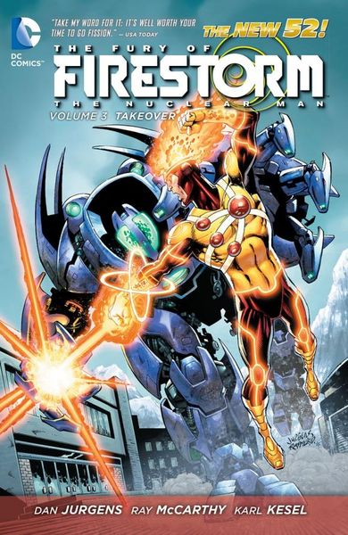 The Fury of Firestorm: The Nuclear Men Vol. 3: Takeover (The New 52) extraordinary x men vol 2 apocalypse wars