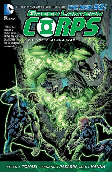 Green Lantern Corps Vol. 2: Alpha War (The New 52) green arrow vol 2 triple threat the new 52