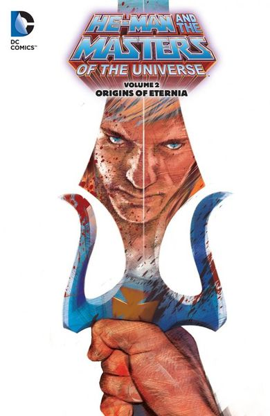 He-Man and the Masters of the Universe Vol. 2: Origins of Eternia masters of the universe