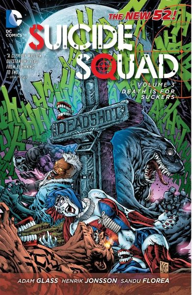 Suicide Squad Vol. 3: Death is for Suckers (The New 52) death s head vol 2