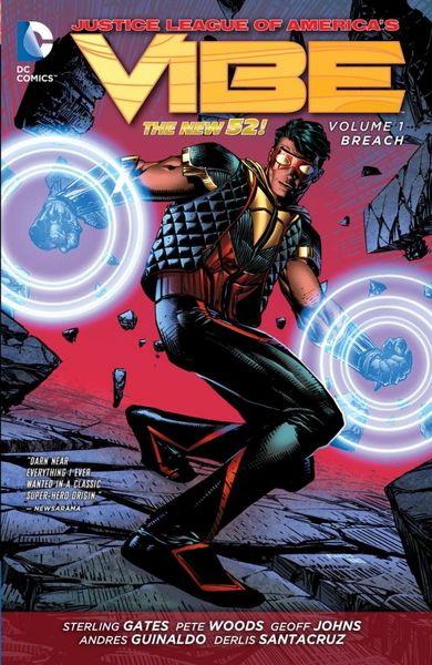 Justice League of America's Vibe Vol. 1: Breach (The New 52) the knights of pendragon vol 1