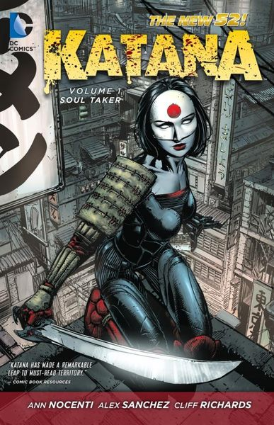Katana Vol. 1: Soultaker (The New 52) keith giffen threshold vol 1 the hunted the new 52