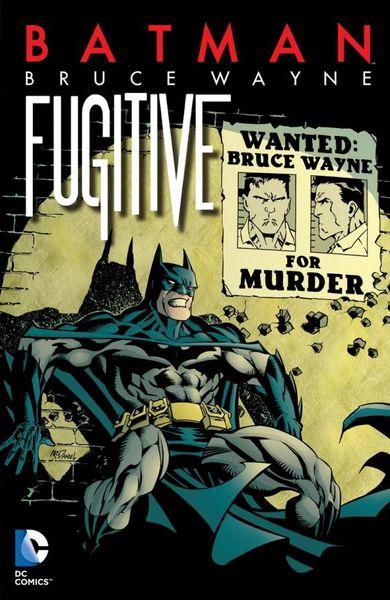 Batman: Bruce Wayne - Fugitive (New Edition) weber bruce