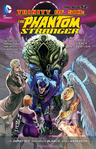Trinity of Sin - Phantom Stranger Vol. 3: The Crack in Creation (The New 52) day of the holy trinity