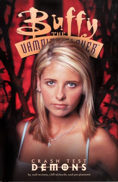 Buffy the Vampire Slayer: Crash Test Demons crash romeo crash romeo give me the clap