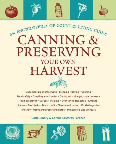 Canning and Preserving Your Own Harvest les bratt fish canning handbook