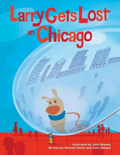 Larry Gets Lost in Chicago john skewes larry gets lost in alaska