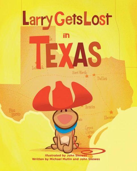 Larry Gets Lost in Texas john skewes larry gets lost in alaska