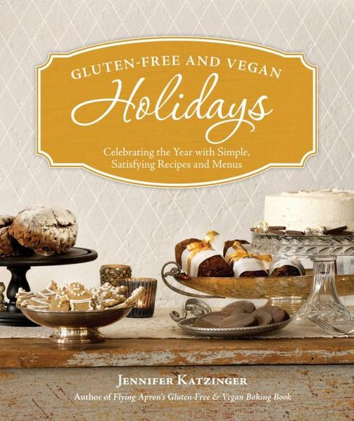 Gluten-Free and Vegan Holidays
