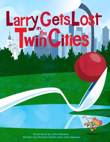Larry Gets Lost in the Twin Cities john skewes larry gets lost in alaska