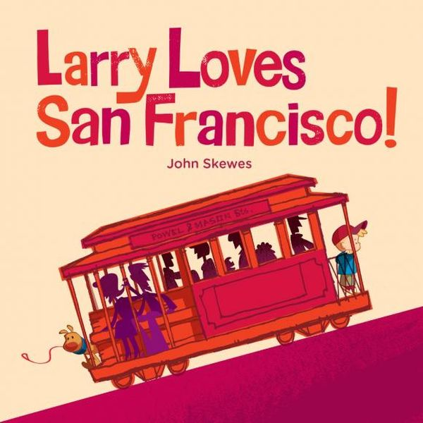 Larry Loves San Francisco! g582n sop 8