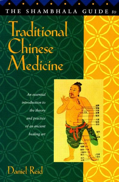 Shambhala Guide to Traditional Chinese Medicine david buckham executive s guide to solvency ii