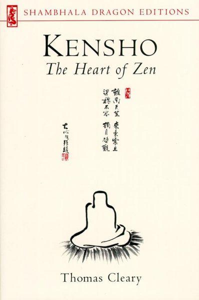 Kensho: The Heart of Zen schloegl wisdom of the zen masters