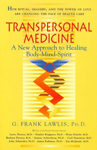 Transpersonal Medicine