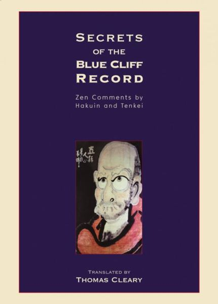 Secrets of the Blue Cliff Record the secrets of happiness