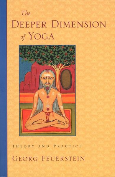 The Deeper Dimension of Yoga tibetan yoga of movement