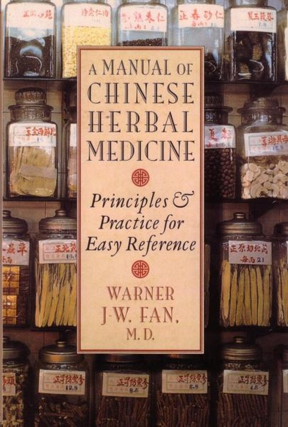 Manual of Chinese Herbal Medicine