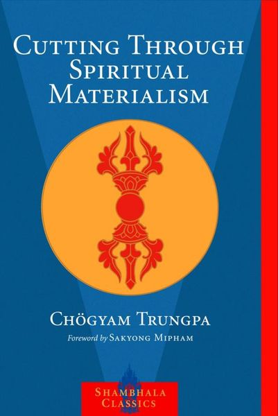 Cutting Through Spiritual Materialism spiritual beggars spiritual beggars ad astra lp