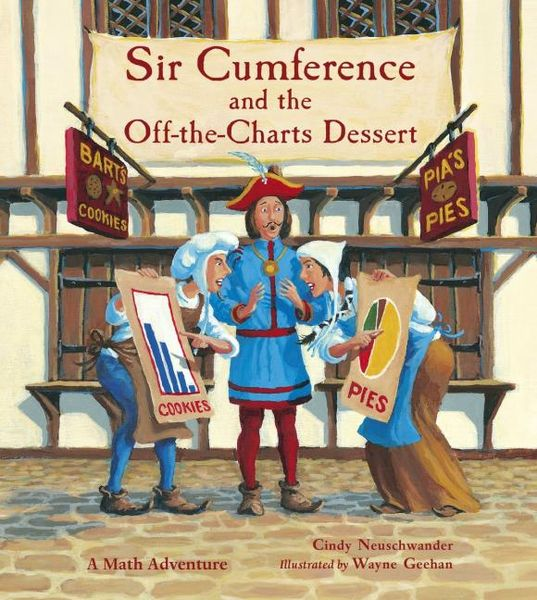 Sir Cumference and the Off-the-Charts Dessert respected sir wedding song the search