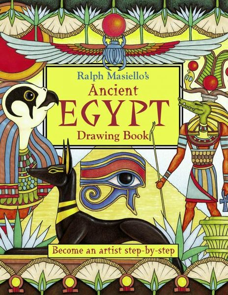 Купить Ralph Masiello's Ancient Egypt Drawing Book