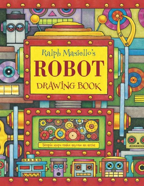 Ralph Masiello's Robot Drawing Book  - купить со скидкой