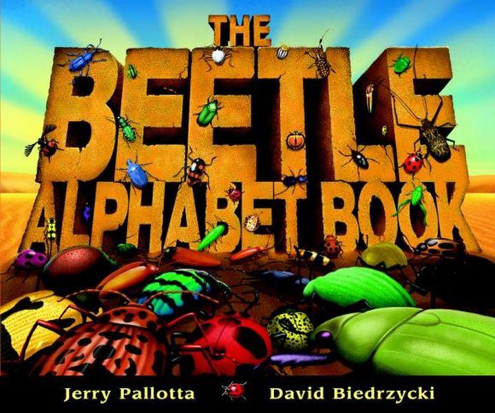 The Beetle Alphabet Book jerry pallotta the flower alphabet book