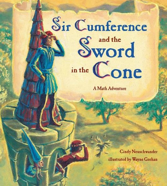 Sir Cumference and the Sword in the Cone sword in the storm